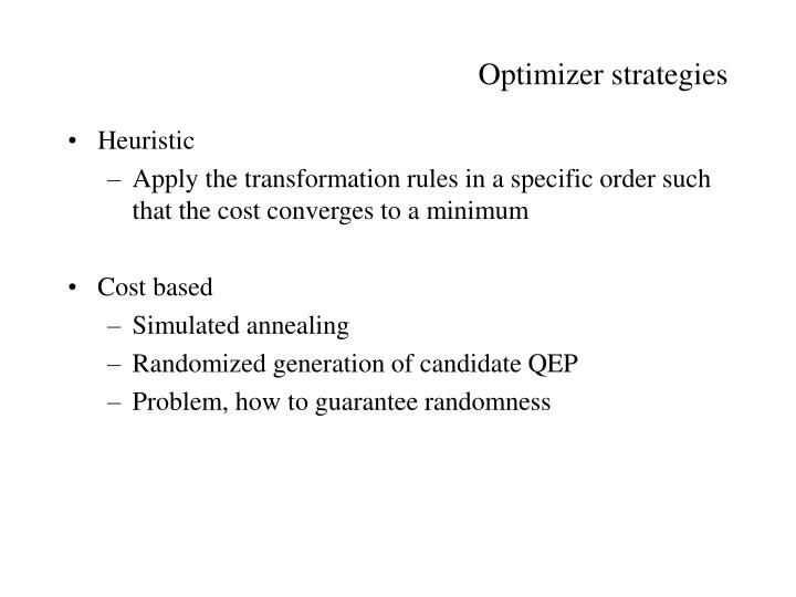 Optimizer strategies