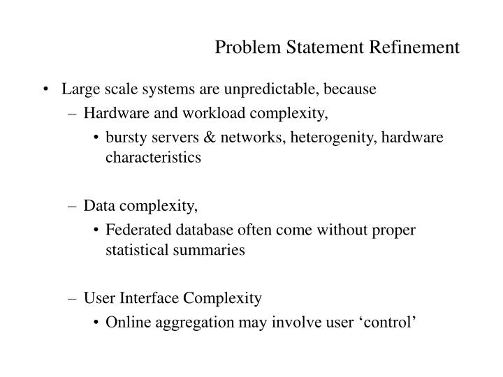 Problem Statement Refinement