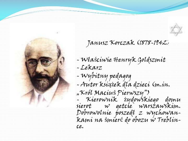 Janusz Korczak (1878-1942)