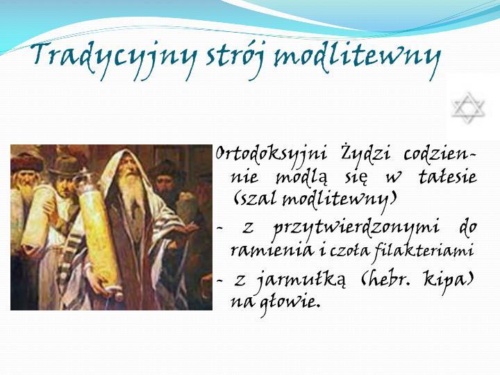 Tradycyjny strój modlitewny