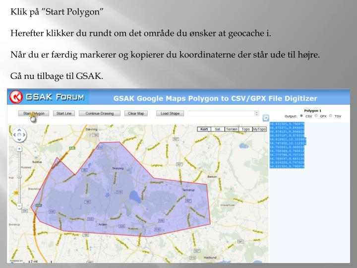 "Klik på ""Start Polygon"""