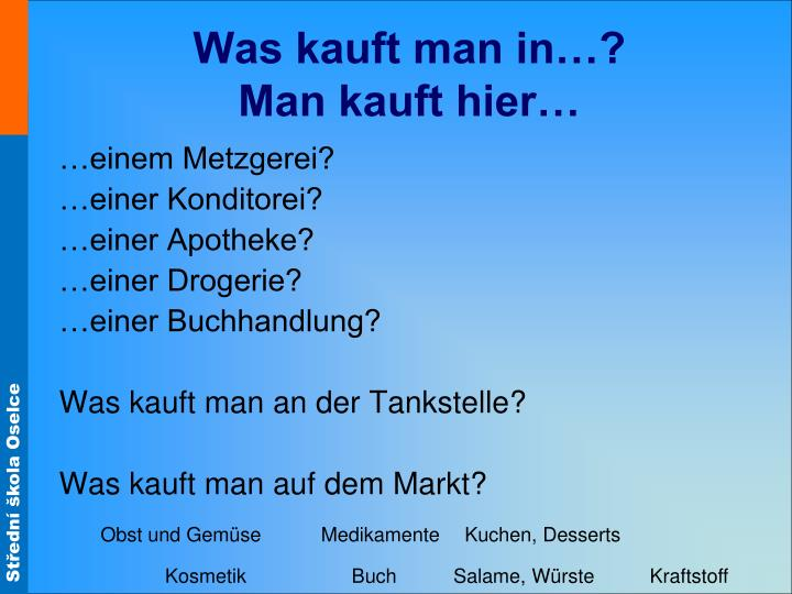 Was kauft man in…?