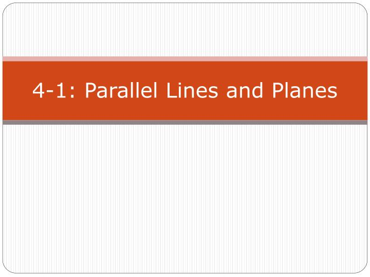 4 1 parallel lines and planes