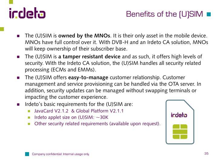 Benefits of the (U)SIM