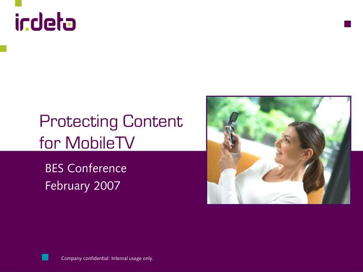 Protecting Content for MobileTV