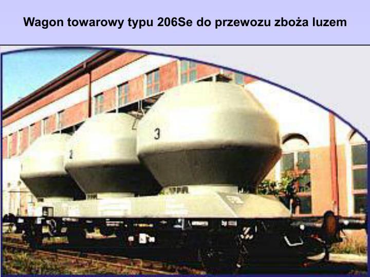 Wagon towarowy typu 206Se do przewozu zboża luzem
