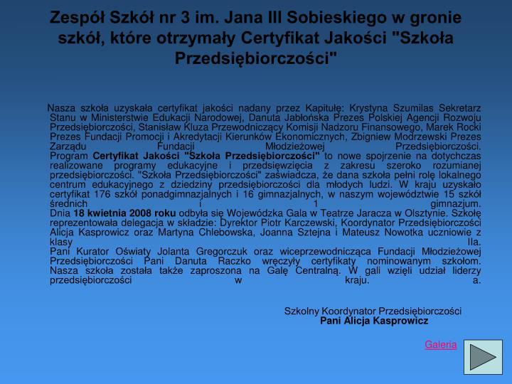"""Zespół Szkół nr 3 im. Jana III Sobieskiego w gronie szkół, które otrzymały Certyfikat Jakości """"Szkoła Przedsiębiorczości"""""""