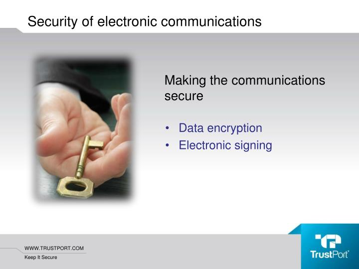 Making the communications secure