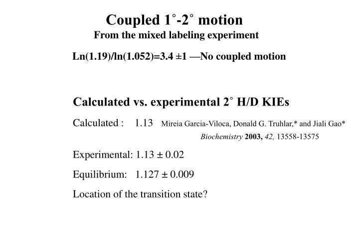 Coupled 1˚-2˚ motion