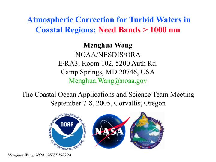 Atmospheric Correction for Turbid Waters in Coastal Regions: