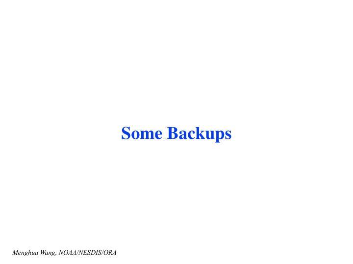 Some Backups