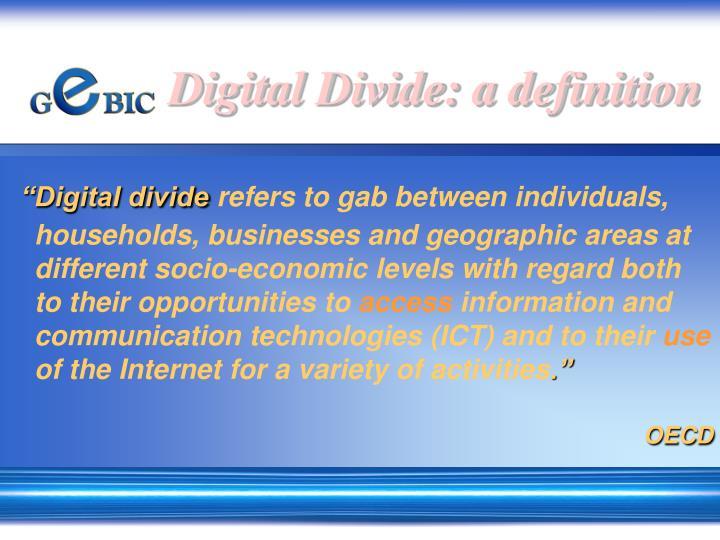 Digital Divide: a definition