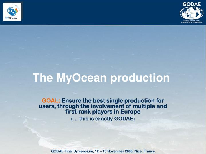 The MyOcean production