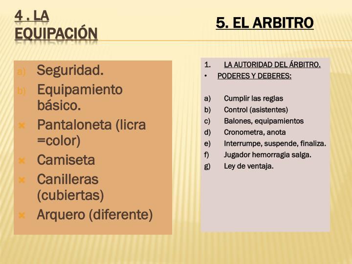 5. EL ARBITRO