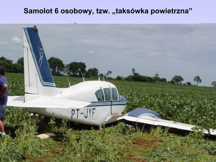"""Samolot 6 osobowy, tzw. """"taksówka powietrzna"""""""