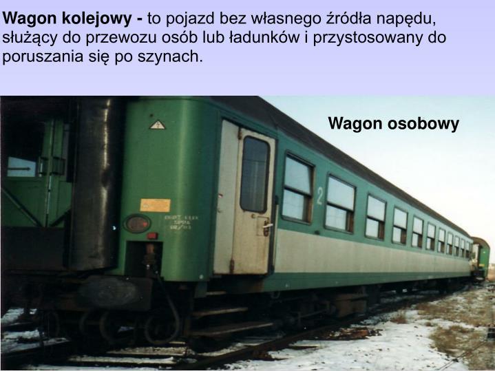 Wagon kolejowy -