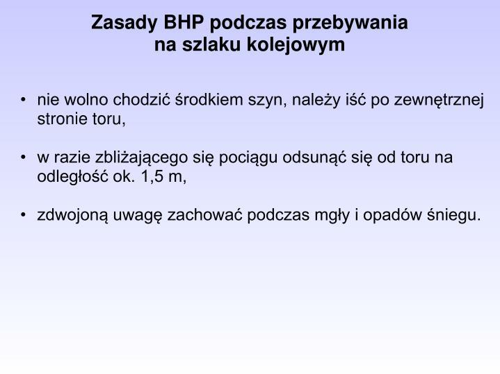 Zasady BHP podczas przebywania