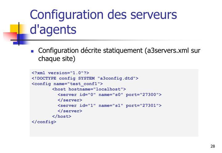 Configuration des serveurs d'agents
