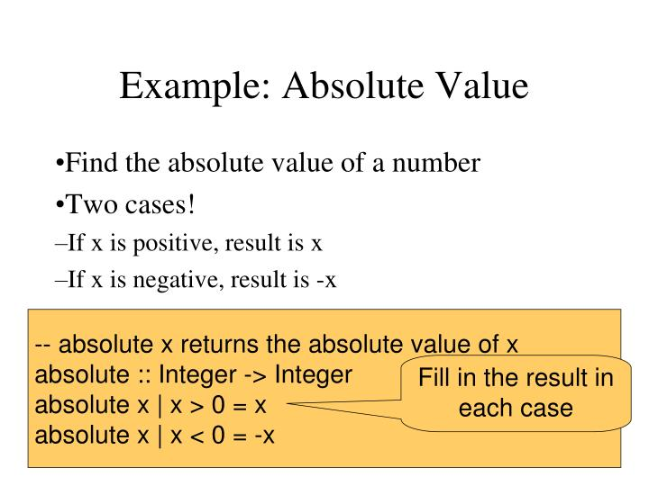 Example: Absolute Value