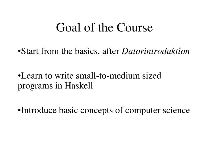 Goal of the course