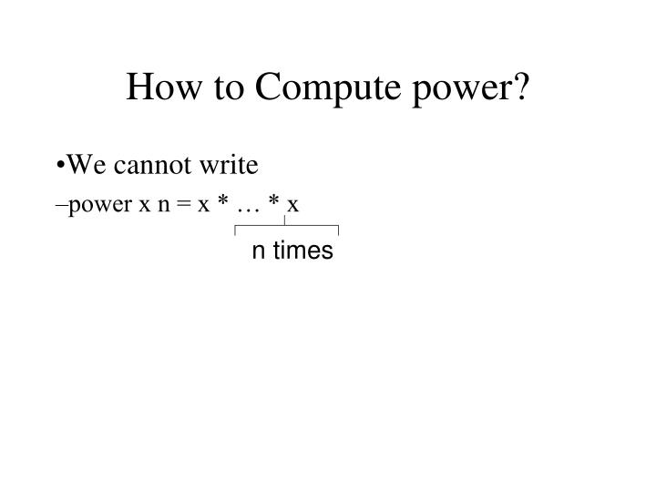 How to Compute power?