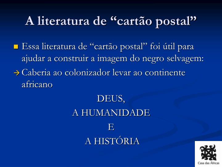 """A literatura de """"cartão postal"""""""