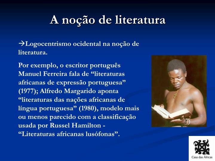A noção de literatura
