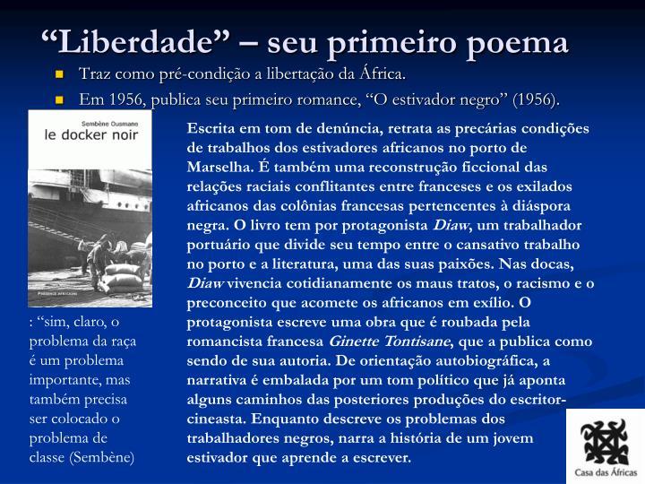 """Liberdade"" – seu primeiro poema"