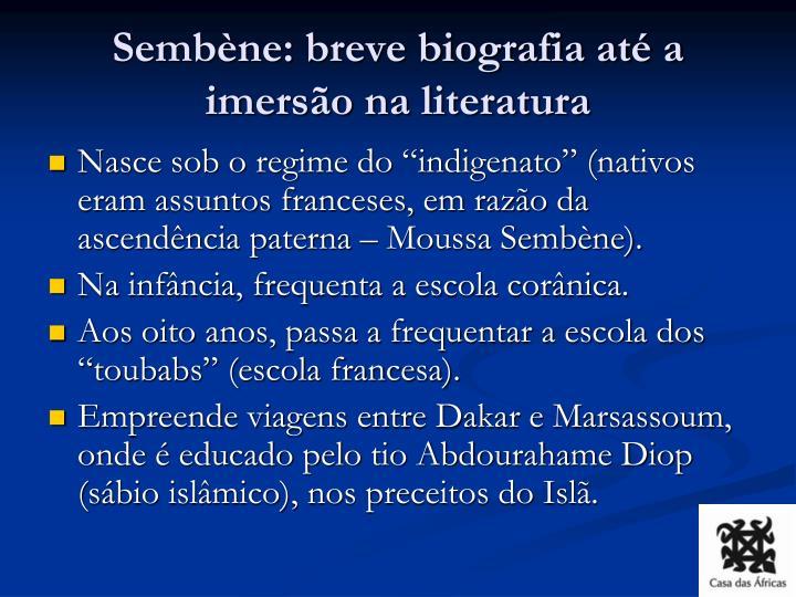 Sembène: breve biografia até a imersão na literatura
