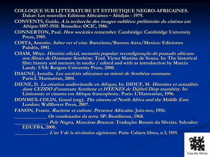 COLLOQUE SUR LITTERATURE ET ESTHETIQUE NEGRO-AFRICAINES. Dakar: