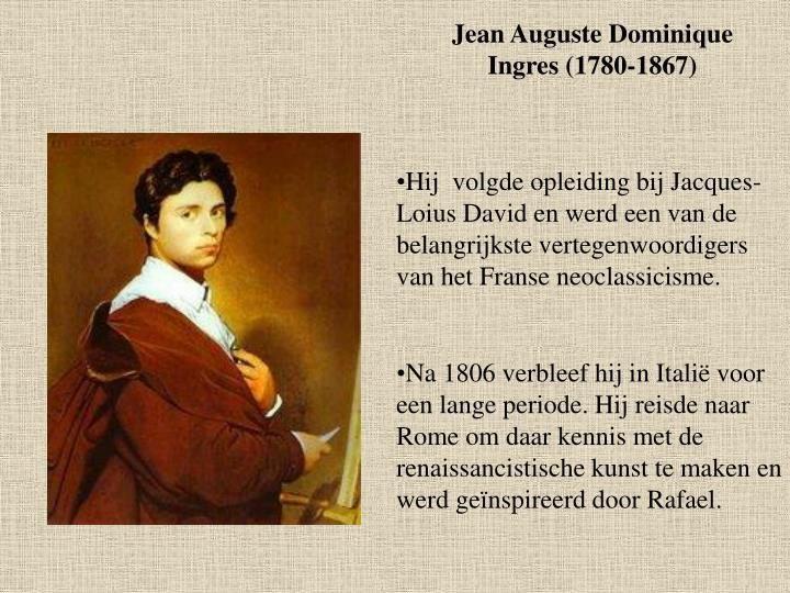 Jean Auguste Dominique Ingres (1780-1867)