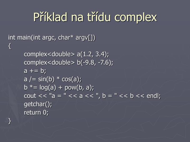 Příklad na třídu complex