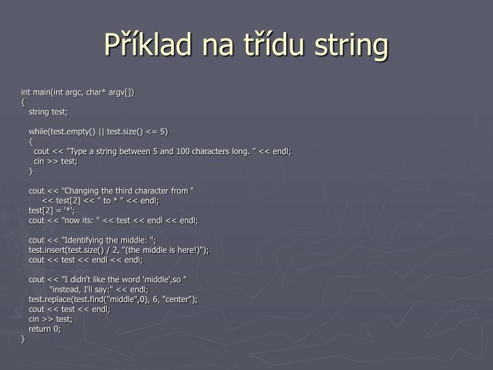 Příklad na třídu string