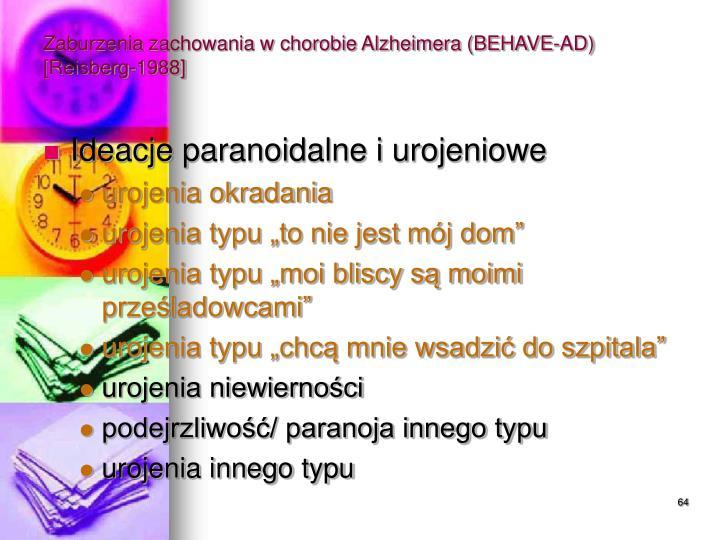 Zaburzenia zachowania w chorobie Alzheimera (BEHAVE-AD) [Reisberg-1988]