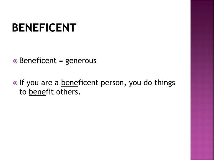 Beneficent