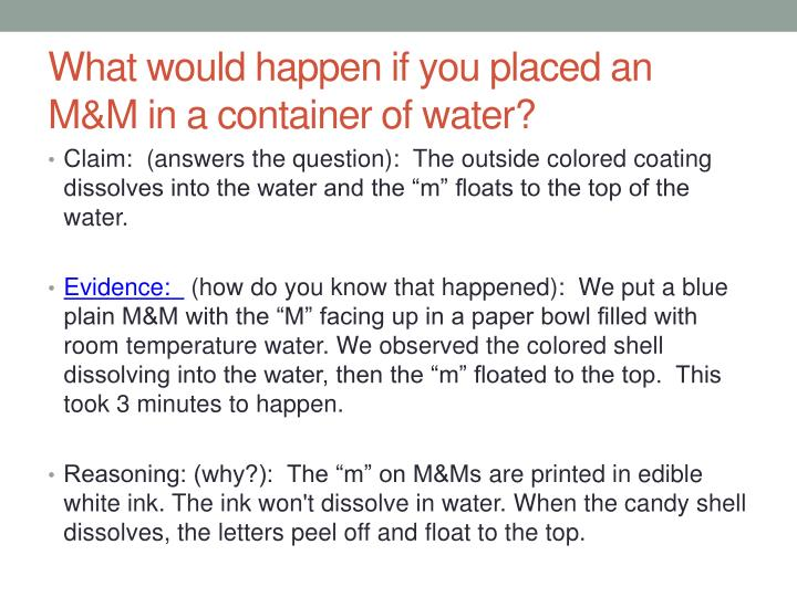 What would happen if you placed an M&M in a container of water?