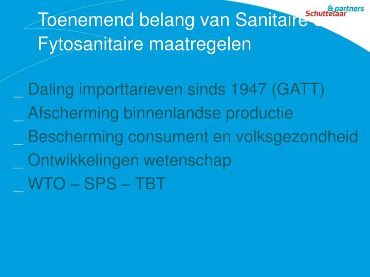 Toenemend belang van Sanitaire en Fytosanitaire maatregelen