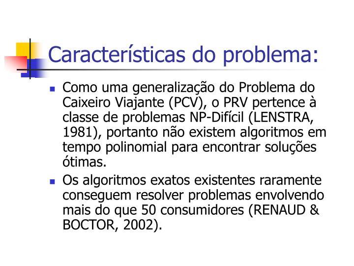 Características do problema: