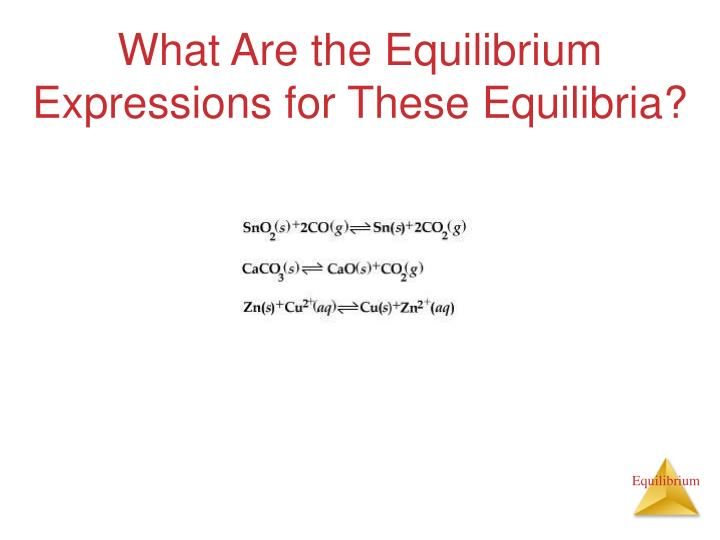 What Are the Equilibrium Expressions for These Equilibria?