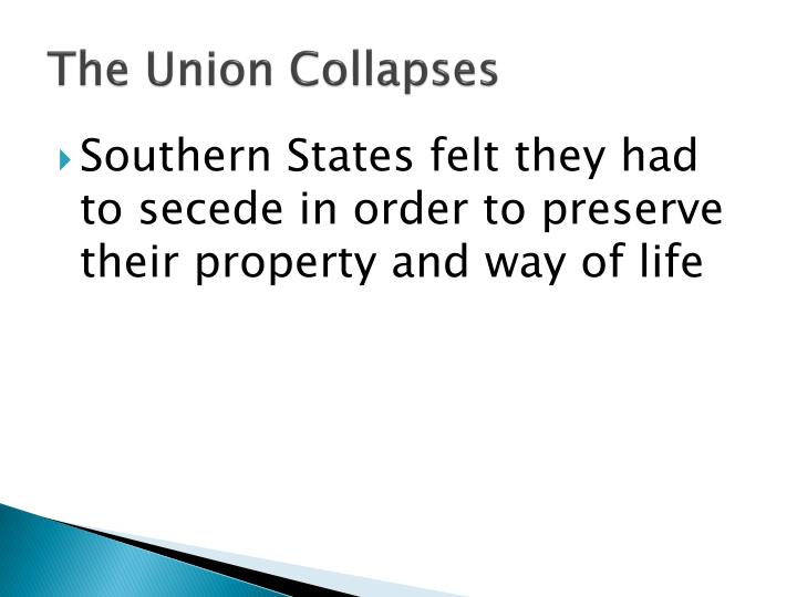 The Union Collapses