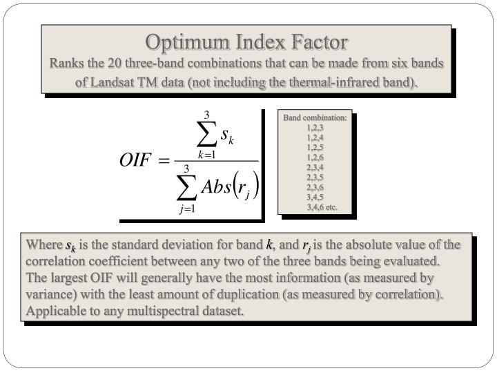 Optimum Index Factor
