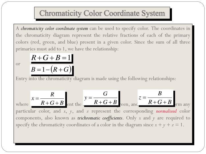 Chromaticity Color Coordinate System