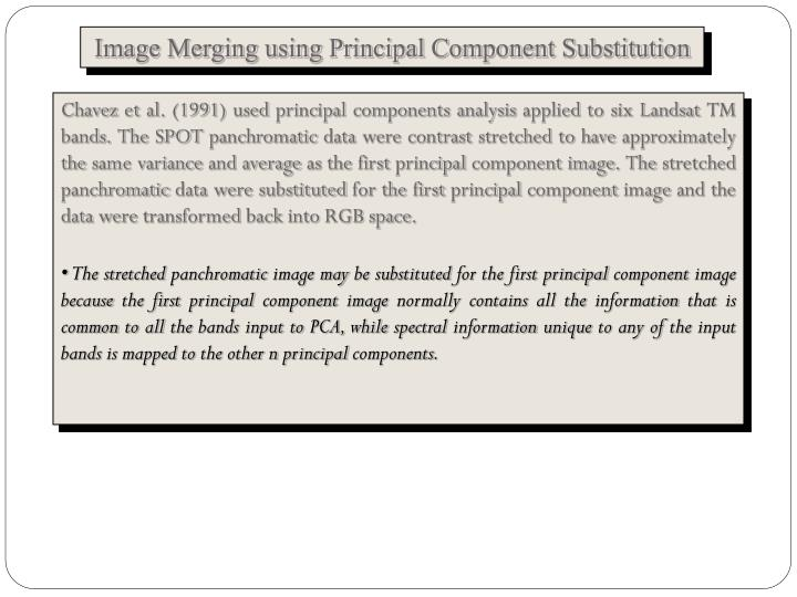 Image Merging using Principal Component Substitution