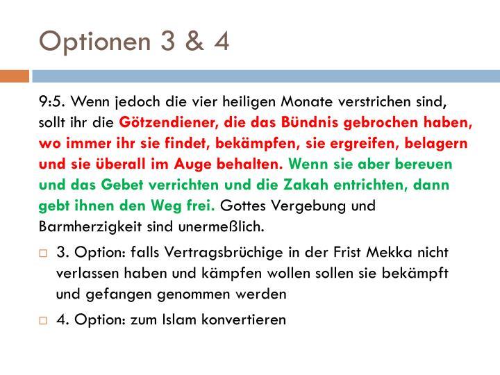 Optionen 3 & 4