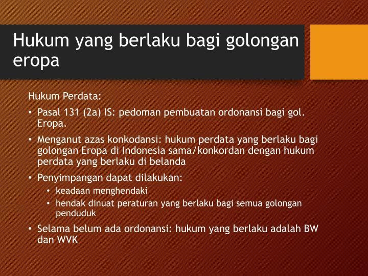 Hukum yang berlaku bagi golongan eropa