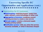 uncovering specific ec opportunities and applications cont