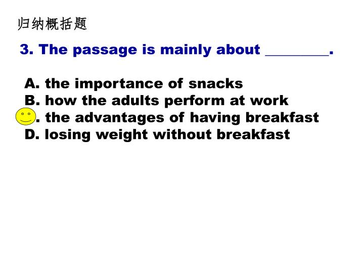 3. The passage is mainly about _________.