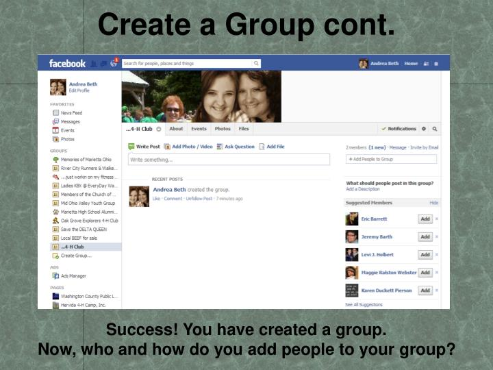 Create a Group cont.