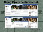 using group features cont2