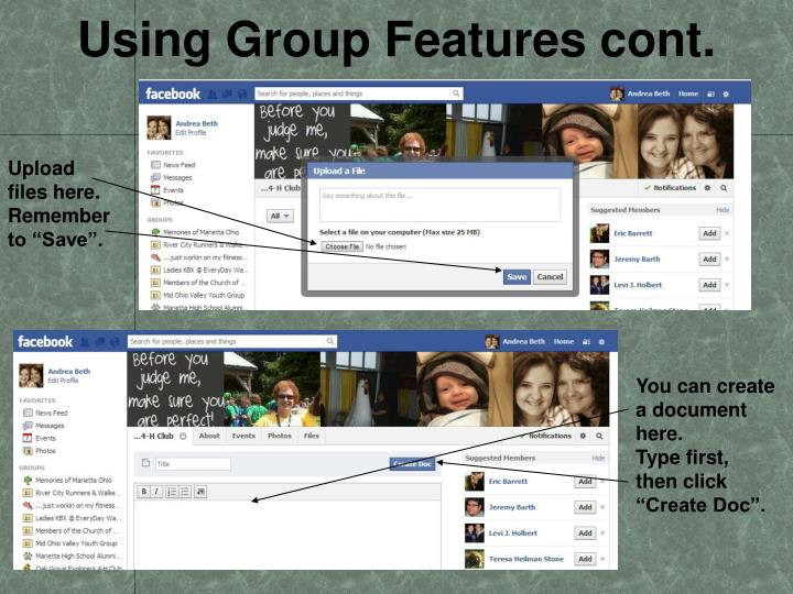 Using Group Features cont.